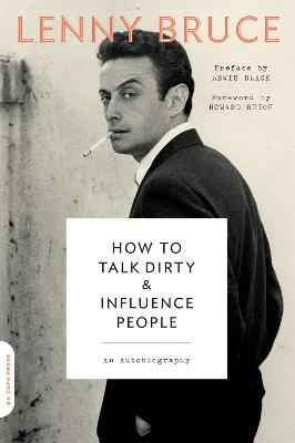 How to Talk Dirty and Influence People by Lewis Black