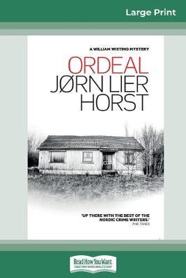Ordeal (16pt Large Print Edition) by Jorn Lier Horst