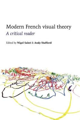 Modern French Visual Theory by Nigel Saint