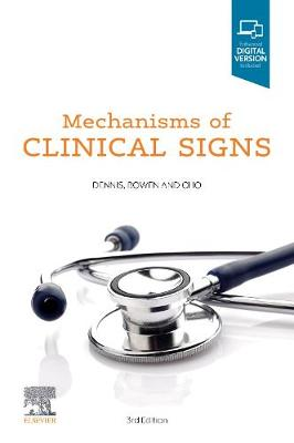 Mechanisms of Clinical Signs by Mark Dennis