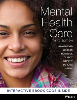 Mental Health Care:an Introduction for Health Professionals 3E Hybrid by Catherine Hungerford