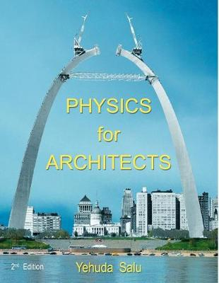 Physics for Architects by Yehuda Salu