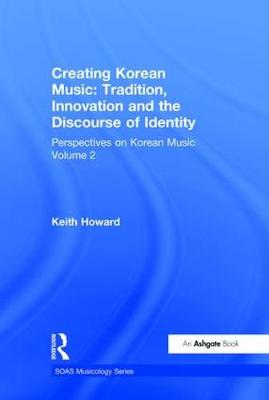 Perspectives on Korean Music by Professor Keith Howard