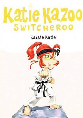 Karate Katie by Nancy Krulik