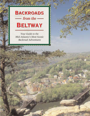 Backroads from the Beltway by Chuck Blackley