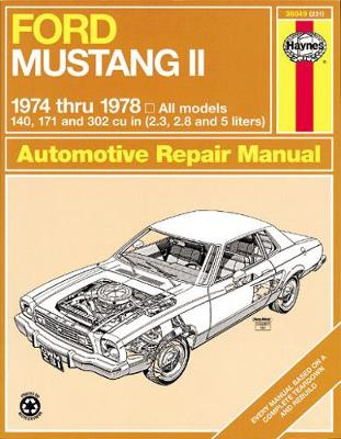 Ford Mustang II 1974-78 All Models Owner's Workshop Manual by J. H. Haynes