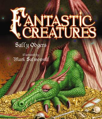 Fantastic Creatures by Sally Odgers