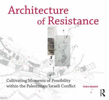 Architecture of Resistance book