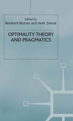 Optimality Theory and Pragmatics by Kent Bach