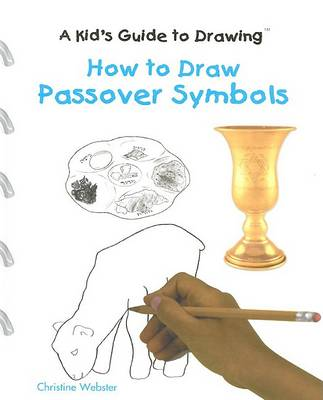 How to Draw Passover Symbols by Christine Webster