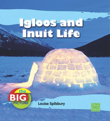Igloos and Inuit Life book