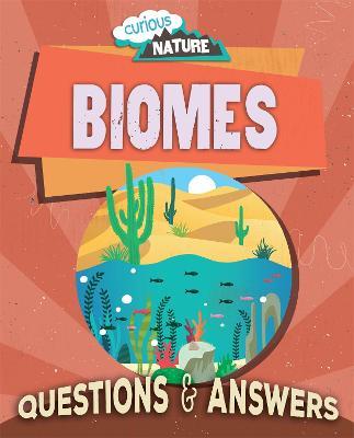Curious Nature: Biomes book