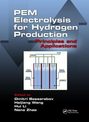 PEM Electrolysis for Hydrogen Production by Dmitri Bessarabov
