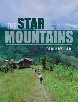 The Star Mountains by Tom Hayllar