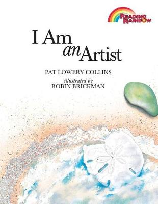 I Am an Artist by Lowery Collins Pat