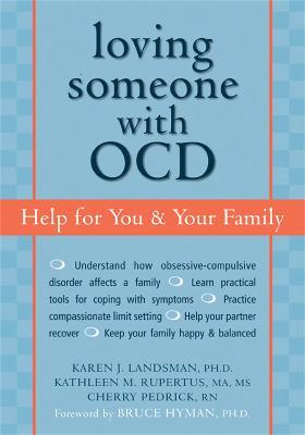 Loving Someone with OCD by Karen J. Landsman