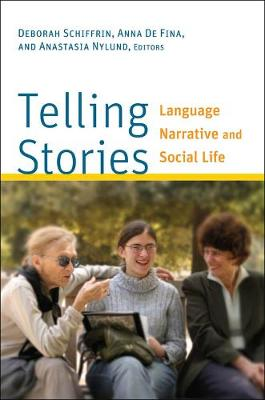 Telling Stories by Deborah Schiffrin