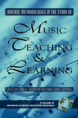 Diverse Methodologies in the Study of Music Teaching and Learning book