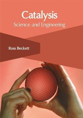 Catalysis by Ross Beckett