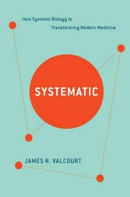 Systematic by James R Valcourt