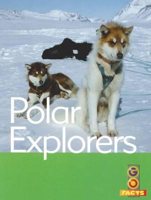 Polar Explorers by Susan Mansfield
