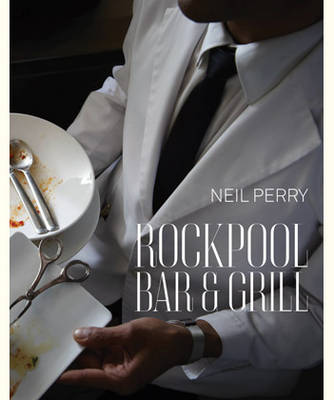 Rockpool Bar and Grill by Neil Perry