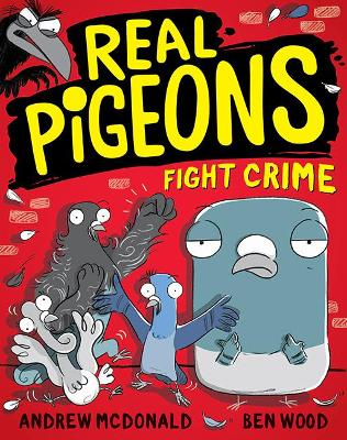 Real Pigeons Fight Crime: Real Pigeons #1 by Andrew McDonald