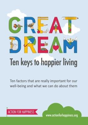 Ten Keys to Happier Living Guidebook by Action for Happiness