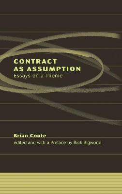 Contract as Assumption by Rick Bigwood