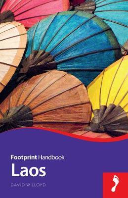 Laos Footprint Handbook by David W. Lloyd