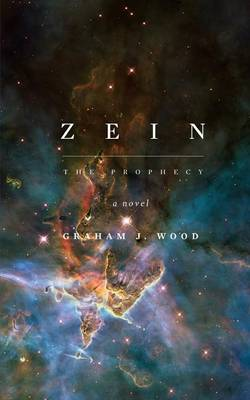 Zein by Graham J. Wood