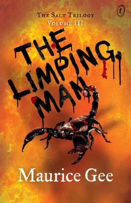 The Limping Man: The Salt Trilogy Volume Iii by Maurice Gee