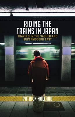 Riding the Trains in Japan book