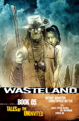 Wasteland Book 5: Tales of the Uninvited by Antony Johnston