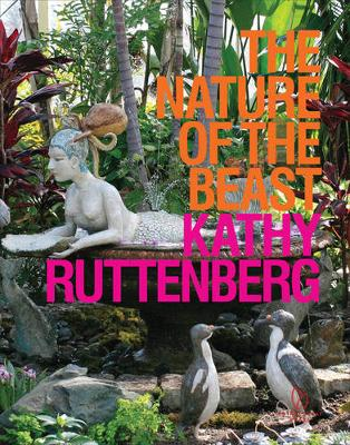 Nature of the Beast by Kathy Ruttenberg