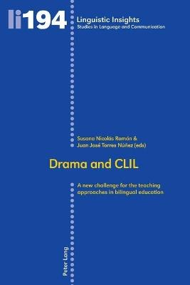 Drama and CLIL by Susana Nicolas Roman