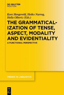 Grammaticalization of Tense, Aspect, Modality and Evidentiality by Heiko Narrog