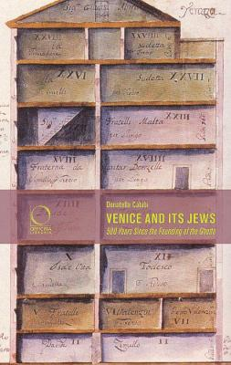 Venice and its Jews by Donatella Calabi