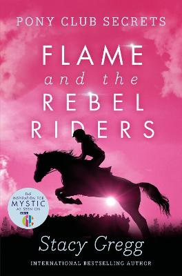 Flame and the Rebel Riders book