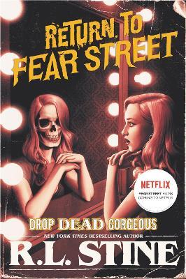 Drop Dead Gorgeous by R.L. Stine