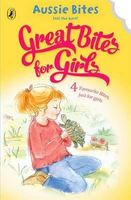 Great Bites For Girls by Jane Godwin