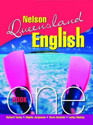 Nelson Queensland English Book 1 by Steve Uscinski