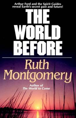 World Before by Ruth Montgomery