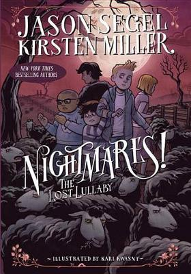 Nightmares! the Lost Lullaby by Jason Segel