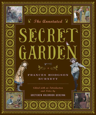 Annotated Secret Garden by Frances Hodgson Burnett