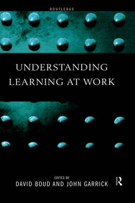 Understanding Learning at Work by David Boud