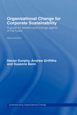Organizational Change for Corporate Sustainability by Suzanne Benn