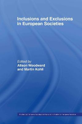 Inclusions and Exclusions in European Societies by Martin Kohli