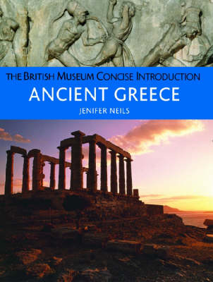 British Museum Concise Introduction to Ancient Greece by Jenifer Neils