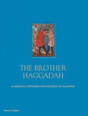 Brother Haggadah by Raphael Loewe
